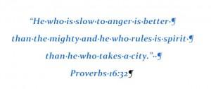 Proverbs 16:32 (NKJV)